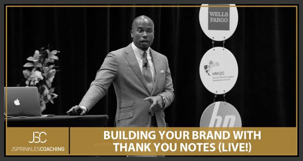 BUILDING YOUR BRAND WITH THANK YOU NOTES
