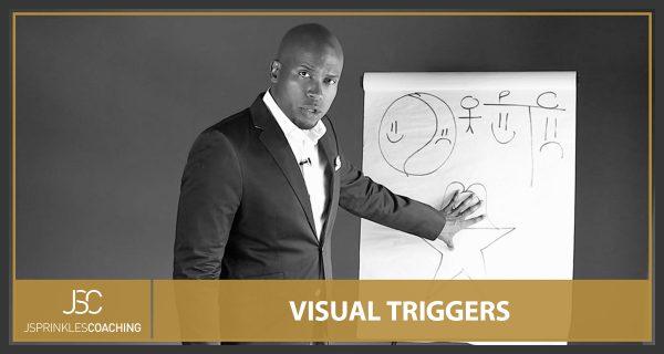 VISUAL TRIGGERS